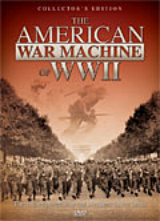 AMERICAN WAR MACHINE OF WWII, THE