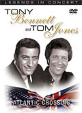 LEGENDS IN CONCERT: TOM JONES & TONY BENNETT