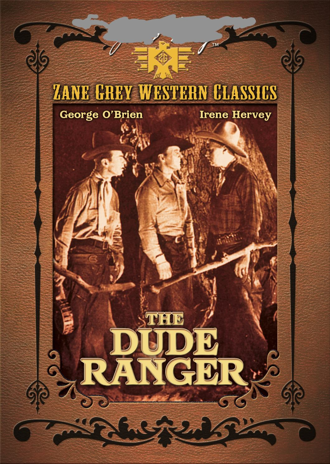 ZANE GREY: DUDE RANGER