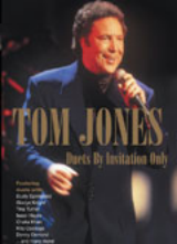 TOM JONES: DUETS BY INVITATION ONLY