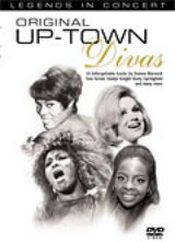 LEGENDS IN CONCERT: ORIGINAL UPTOWN DIVAS