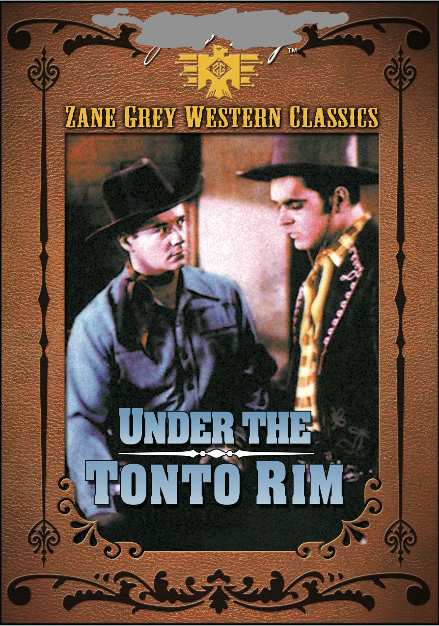 ZANE GREY: UNDER THE TONTO RIM