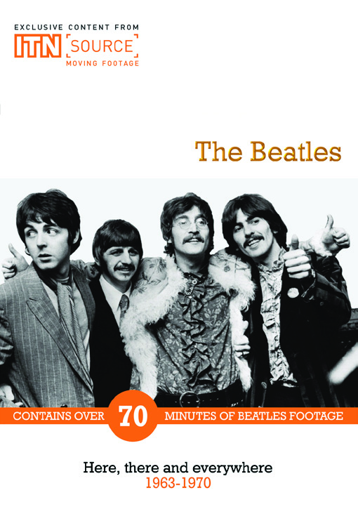 BEATLES: HERE, THERE, AND EVERYWHERE 1963-1970