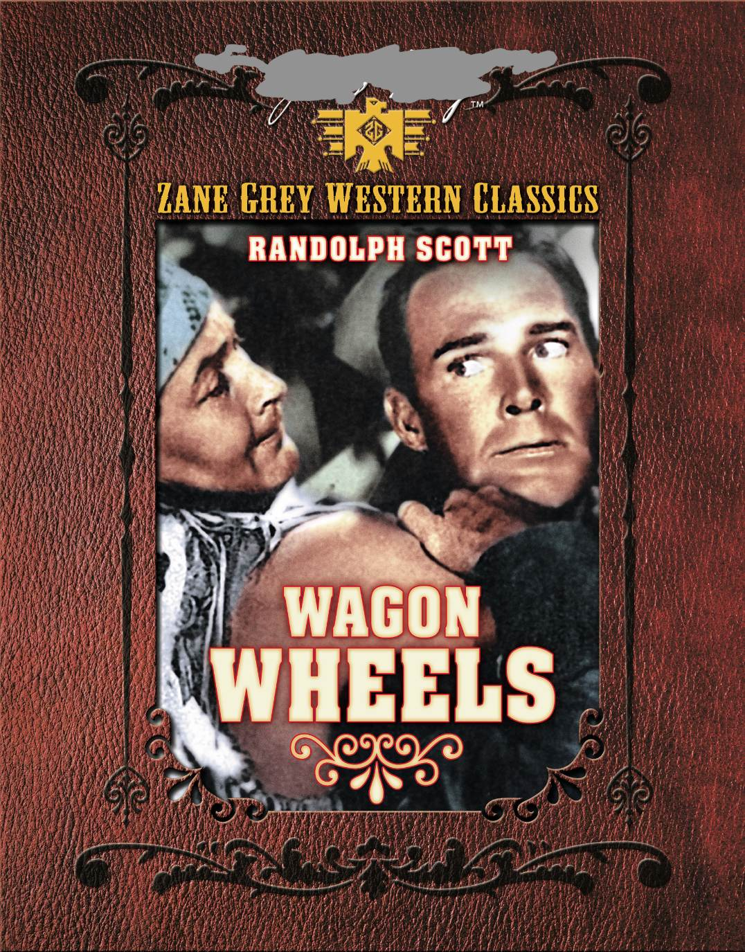 ZANE GREY: WAGON WHEELS