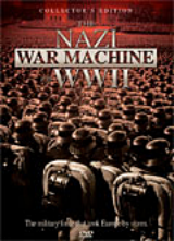 NAZI WAR MACHINE OF WWII, THE