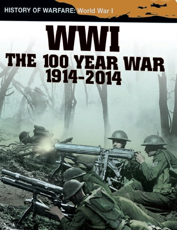 WWI: THE 100 YEAR WAR