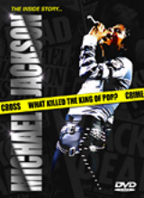 MICHAEL JACKSON: THE INSIDE STORY, WHAT KILLED THE KING OF POP?