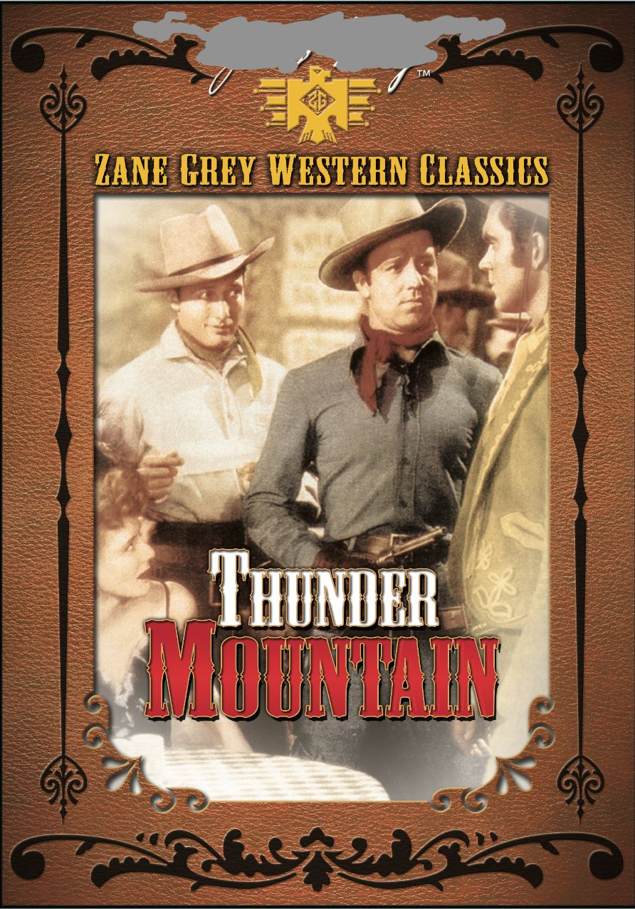 ZANE GREY: THUNDER MOUNTAIN