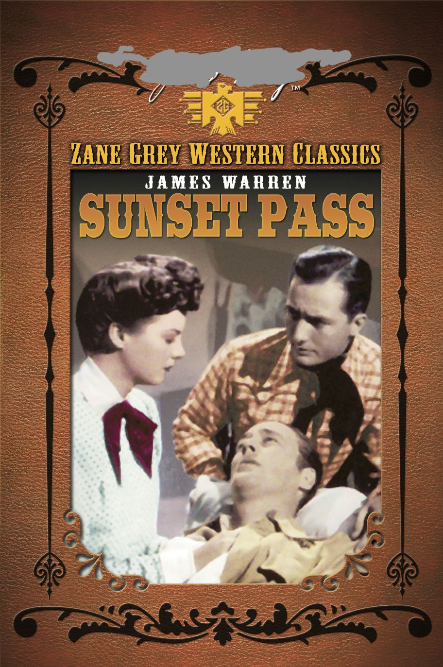 ZANE GREY: SUNSET PASS