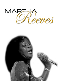 LEGENDS IN CONCERT: MARTHA REEVES PARTY