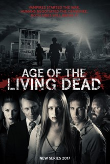 Age of The Living Dead (Season 1)