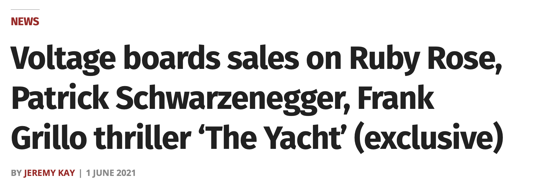 Voltage boards sales on Ruby Rose, Patrick Schwarzenegger, Frank Grillo thriller 'The Yacht'