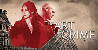 THE ART OF CRIME (6X1 HOUR)