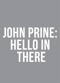 John Prine: Hello in There
