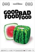 Good Food, Bad Food