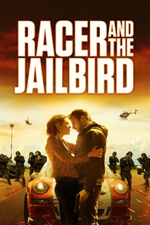 Racer And The Jailbird, The