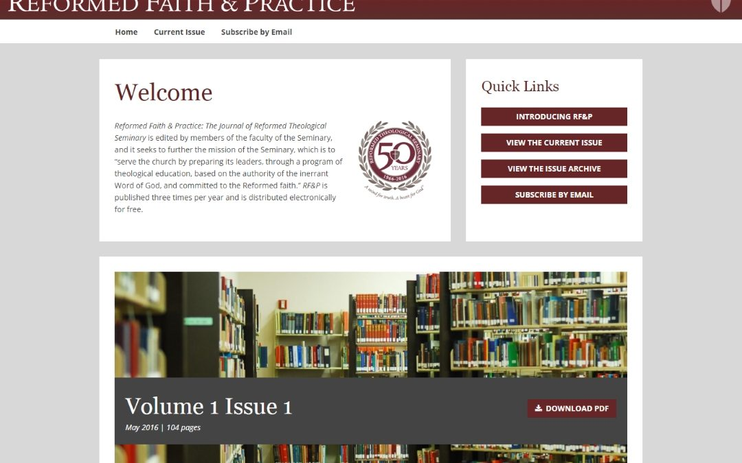 Reformed Faith and Practice