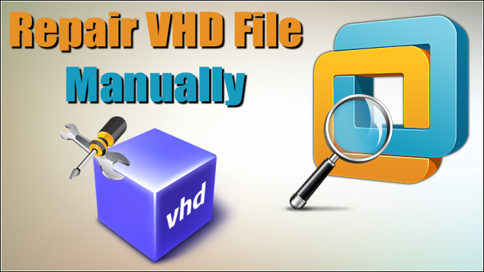 vhd file recovery software to repair vhd files