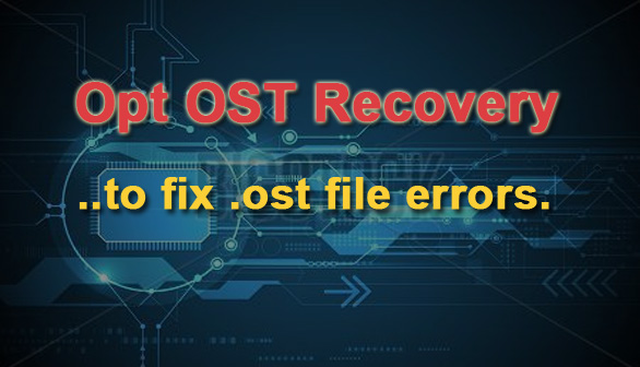 exchange ost recovery tool to repair all corrupted or damaged OST file