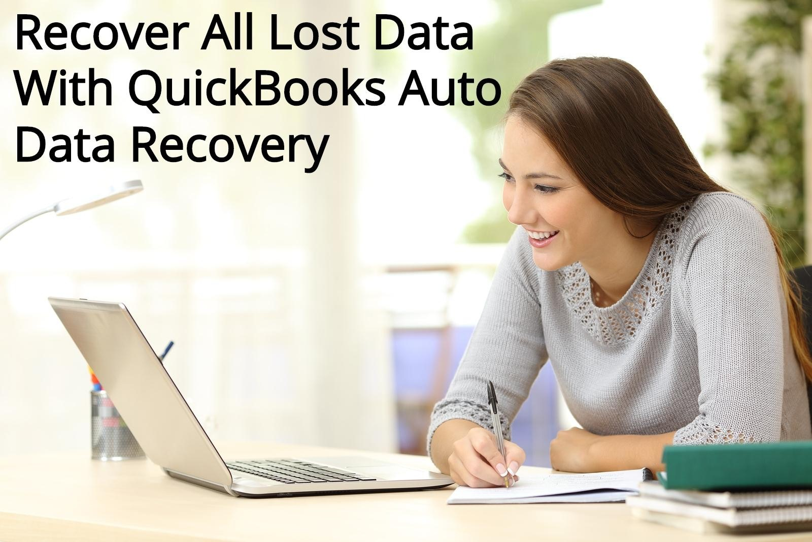 Quickbooks Recovery Tool to recover lost data