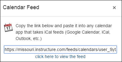 iCal link. Instructions say Copy the link below and paste it into any calendar app that takes iCal feeds (Google Calendar, iCal, Outlook, etc.)