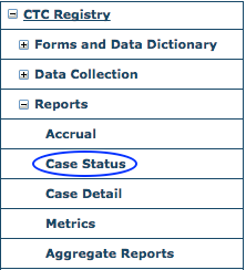 CTC Reports Menu - Case Status Report