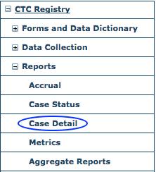 CTC Reports Menu - Case Detail