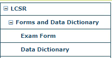 LCSR Forms and Data Dictionary Menu