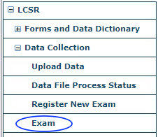 LCSR Data Collection Menu - Exam