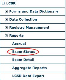 LCSR Reports Menu - Exam Status