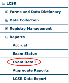 LCSR Reports Menu - Exam Detail