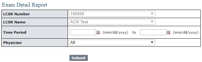 LCSR Exam Detail Report Filter
