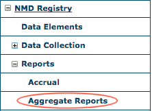 NMD Reports Menu - Aggregate Reports