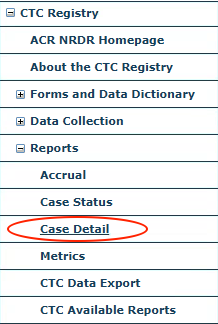 CTC Reports Menu - Case Detail