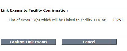Link Exam to Facility Confirmation