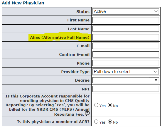 Alternative Physician Name or Alias field in Add New Physician Form