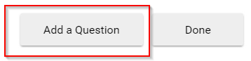 A red box emphasizes the Add a Question button.