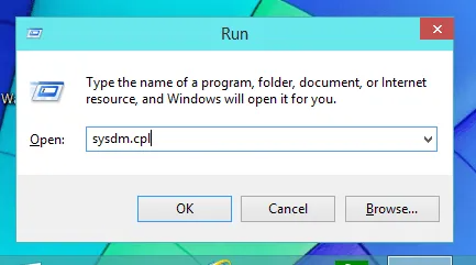 Type Sysdm.cpl to open System Properties