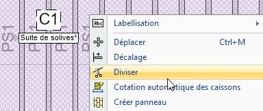 Texte de remplacement généré par une machine: Suite de solives'  Labellisation  Déplacer  Décalage  Diviser  Cotation auto  Créer panneau  Ctrl+M  ique des caissons