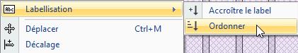 Texte de remplacement généré par une machine: Ctrl* M  Labellisation  Déplacer  Décalage  Accroitre le label  Ordonner