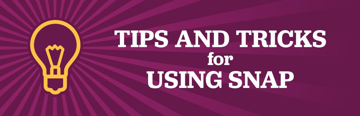 Tips en tricks voor het gebruik van Snap