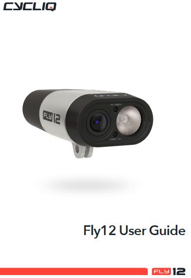 Fly12 User Guide (Hardware Manual) : Cycliq