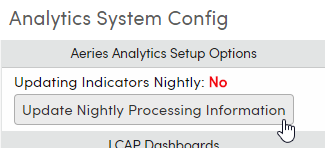 Analytics System Config Update Nightly Processing Information button