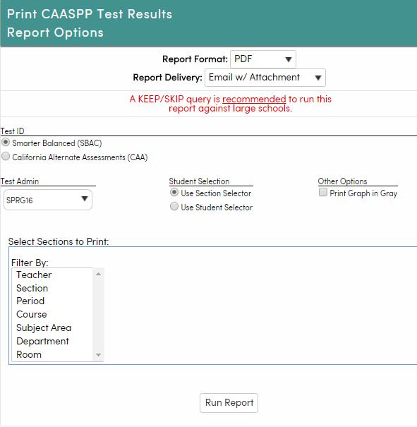 Print CAASPP Test Results - Options