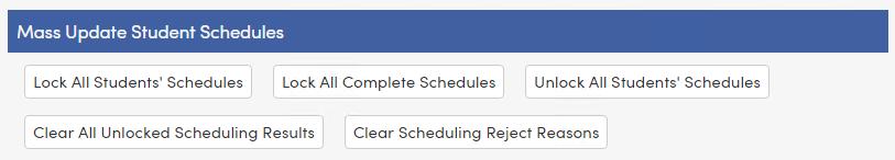 Mass Update Student Schedules buttons