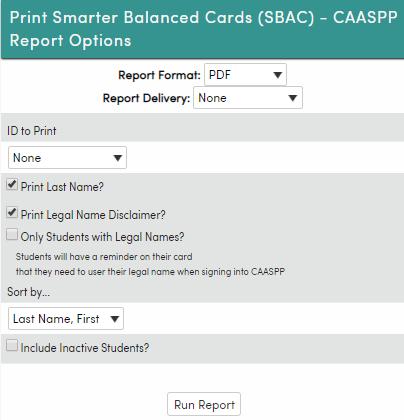 Print Smarter Balanced Cards (SBAC) - CAASPP - Options