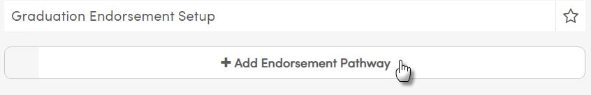 Add Endorsement Pathway