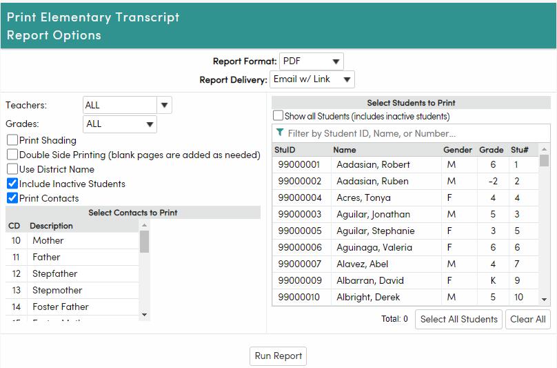 Print Elementary Transcripts report options