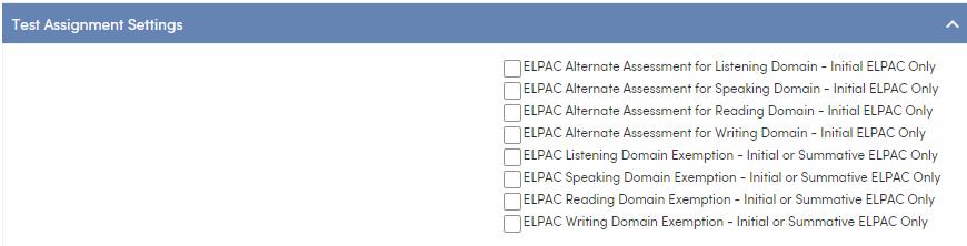 Test Settings - ELPAC Test Assignment Settings tab