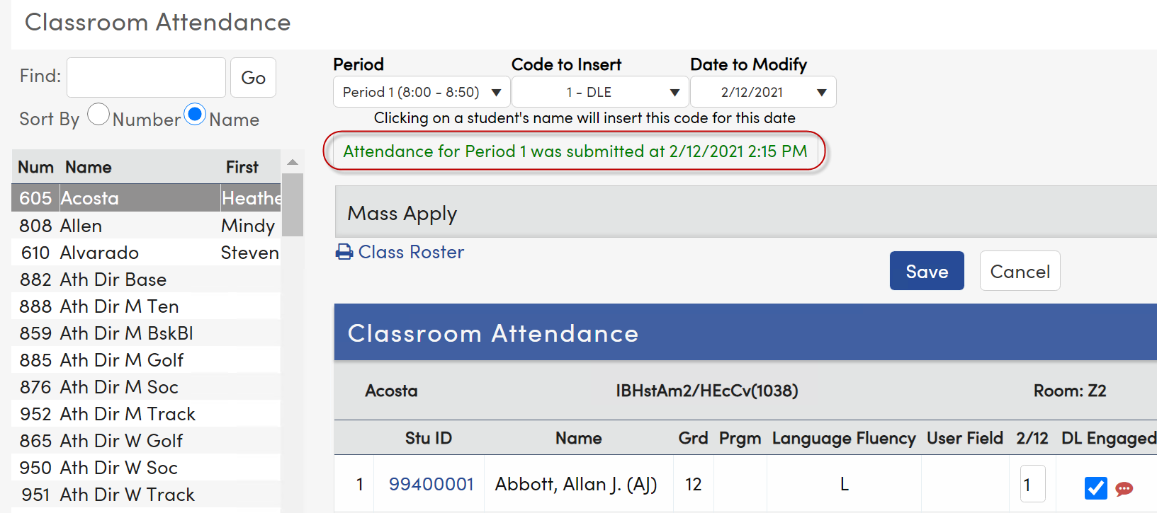 Classroom Attendance page Attendance Complete for this period